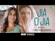 Jia O Jia | Reprise I Vibha Saraf Version I Kalki Koechlin | Richa Chadda | Arslan Goni Jia Aur Jia