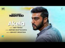 Akela | India's Most Wanted | Arjun Kapoor | Abhijeet Srivastava |Amit Trivedi |Amitabh Bhattacharya