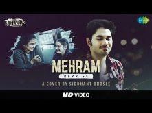 Mehram (Kahaani 2) - Cover by Siddhant Bhosle | Vidya Balan | Arjun Rampal