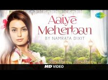 Aaiye Meharban - Cover by Namrata Dixit | HD Music Video