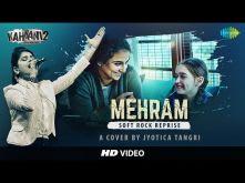 Mehram – Cover by Jyotica Tangri feat. Vicky Raja Shaikh & Hardik Acharya