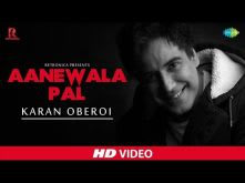 Aane Wala Pal - Cover | Retronica | Karan Oberoi | Aarushi Sharma | HD Music Video