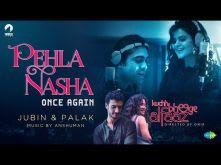 Pehla Nasha Once Again | Kuchh Bheege Alfaaz | Zain Khan Durrani | Geetanjali Thapa | Jubin | Palak