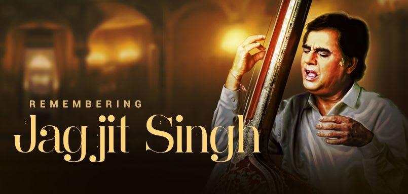 Remembering Jagjit Singh