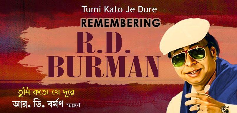 Tumi Kato Je Dure - Remembering R.D. Burman