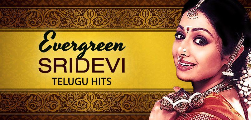Evergreen Sridevi - Telugu Hits