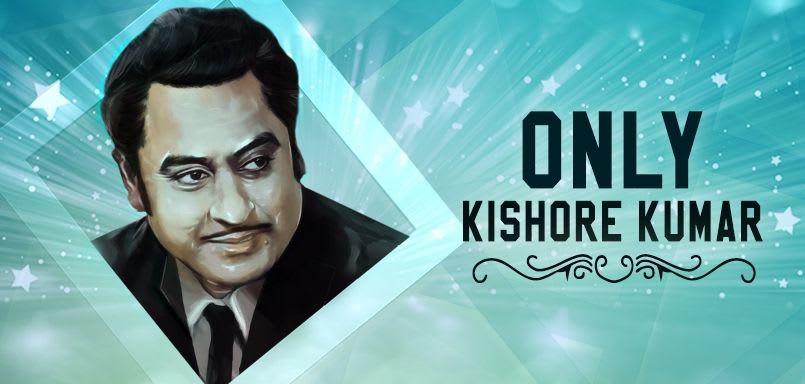 Only Kishore Kumar