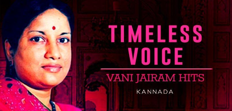 Timeless Voice - Vani Jairam Hits - Kannada