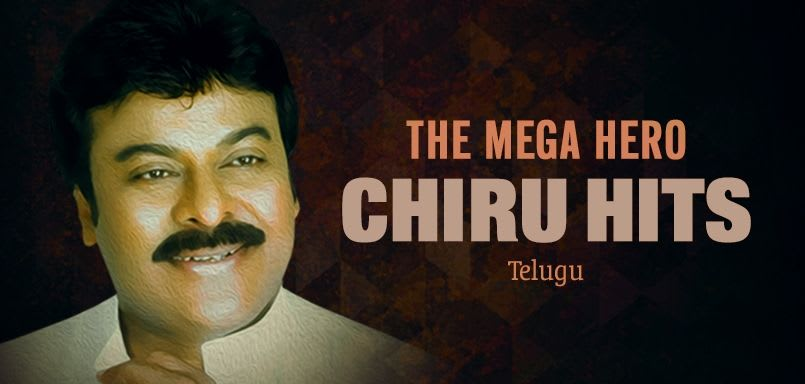 The Mega Hero – Chiru Hits
