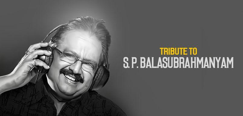 Tribute To S. P. Balasubrahmanyam