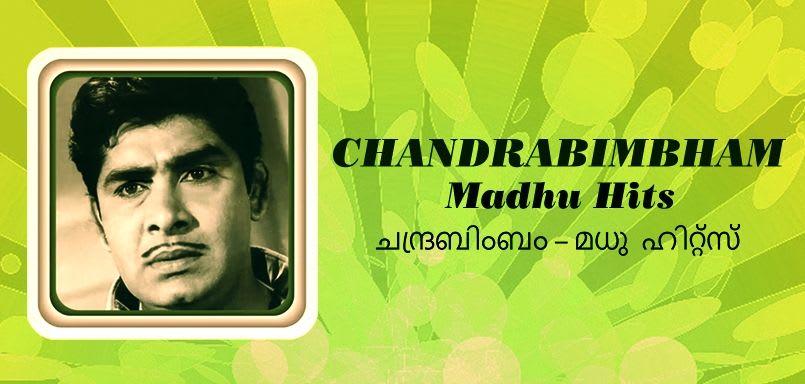 Chandrabimbham - Madhu Hits