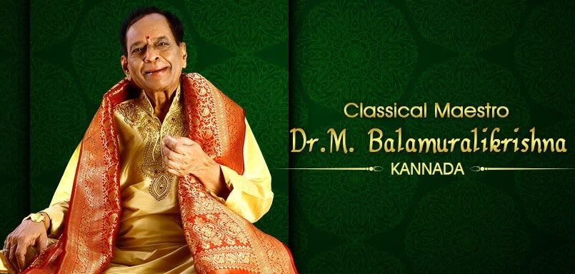 Classical Maestro - Dr.M. Balamuralikrishna - Kannada