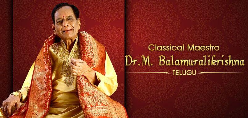 Classical Maestro - Dr.M. Balamuralikrishna - Telugu