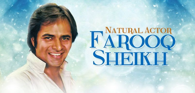 Natural Actor Farooq Sheikh