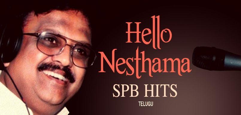 Hello Nesthama - SPB Hits