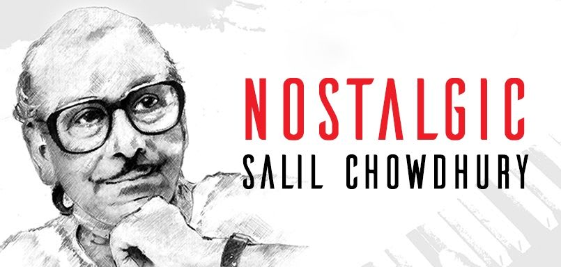 Nostalgic Salil Chowdhury