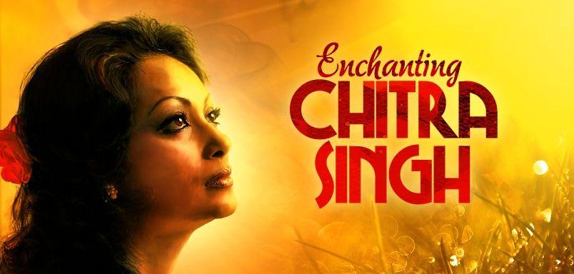 Enchanting Chitra Singh