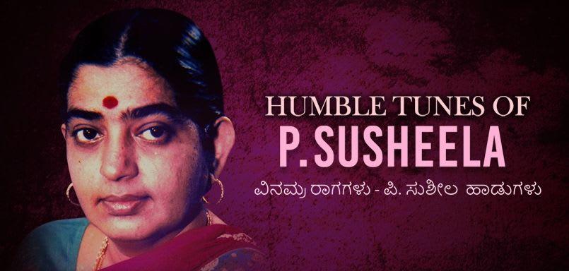 Humble Tunes of P. Susheela-Kannada