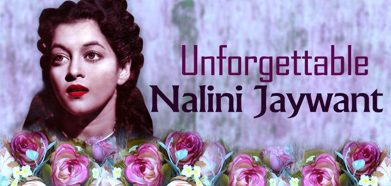 Unforgettable Nalini Jaywant