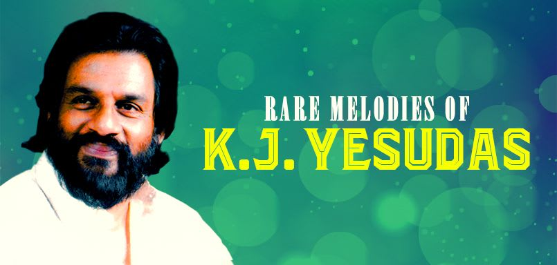 Rare Melodies of  K.J. Yesudas