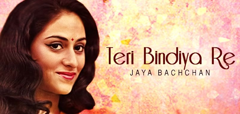 Teri Bindiya Re - Jaya Bachchan