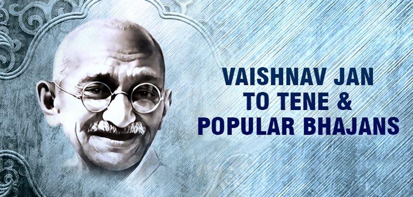 Vaishnav Jan To Tene & Popular Bhajans