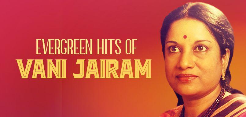 Evergreen Hits of Vani Jairam
