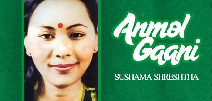 Anmol Gaani - Sushama Shreshtha