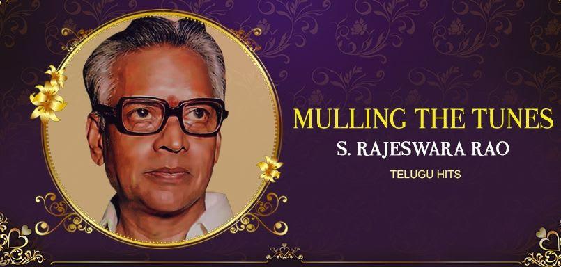 Mulling the Tunes - S. Rajeswara Rao Telugu Hits