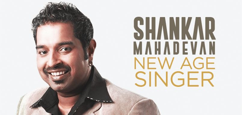 Shankar Mahadevan - New Age Singer