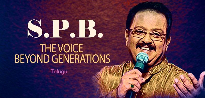 S.P.B. The Voice Beyond Generations - Telugu