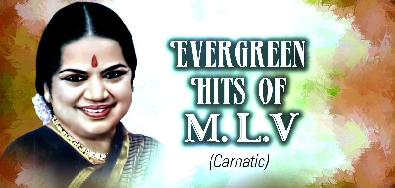 Evergreen Hits of M.L.V
