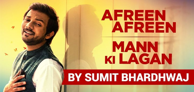 Afreen Afreen And Mann Ki Lagan Mashup By Sumit Bhardhwaj