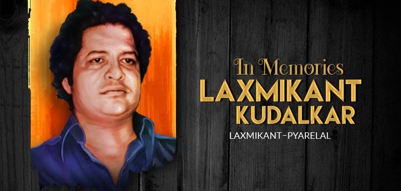 In Memories - Laxmikant Kudalkar