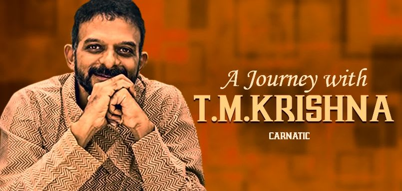 A Journey with T.M. Krishna