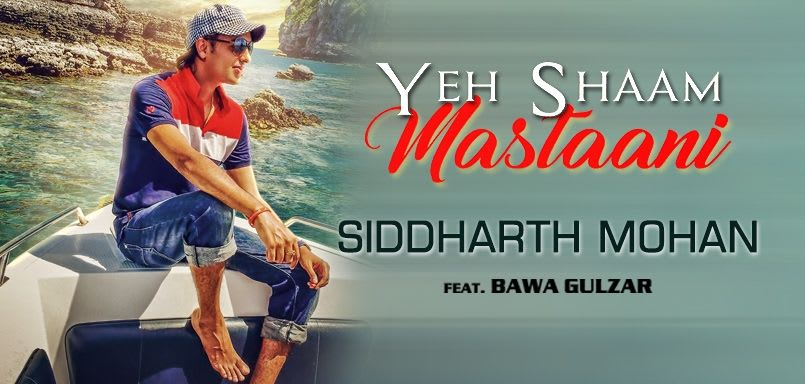 Yeh Shaam Mastaani - Siddharth Mohan FEAT. Bawa Gulzar