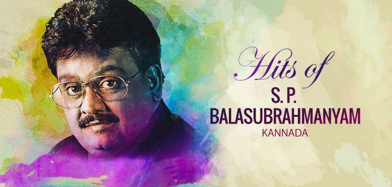 Hits of S. P. Balasubrahmanyam : Kannada