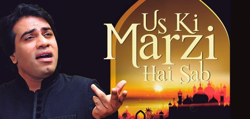 Us Ki Marzi Hai Sab - Javed Bashir
