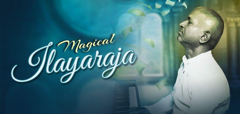 Magical Ilayaraaja - Tamil