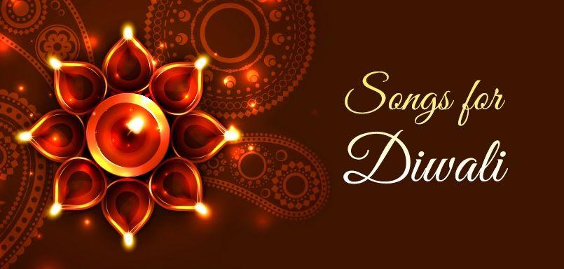 Songs For Diwali