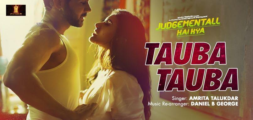 Tauba Tauba - Judgementall Hai Kya