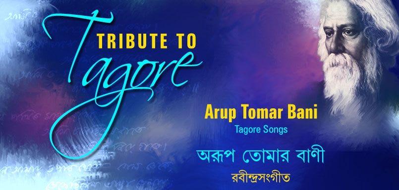Arup Tomar Bani-Tribute To Tagore