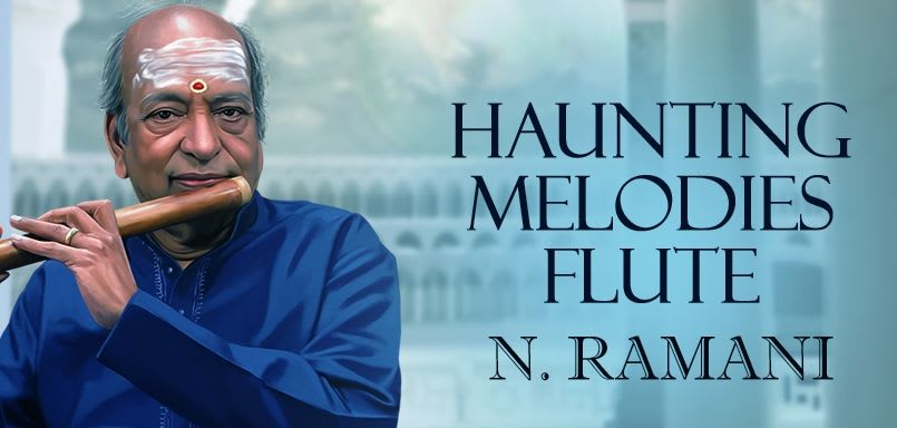 Haunting Melodies - Flute - N. Ramani