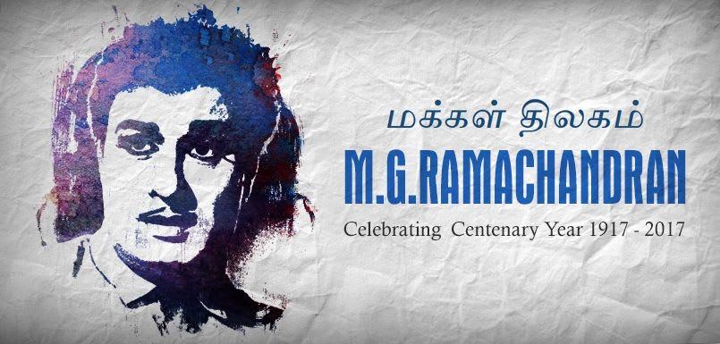 Makkal Thilagam - M. G. Ramachandran (Celebrating Centenary Year)