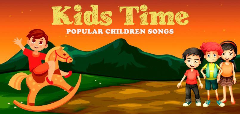 Kids Time - Popular Children Songs