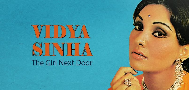 Vidya Sinha : The Girl Next Door