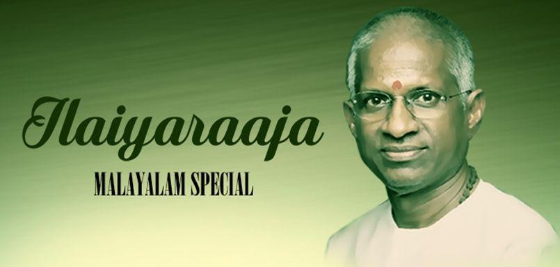 Ilaiyaraaja Malayalam Special