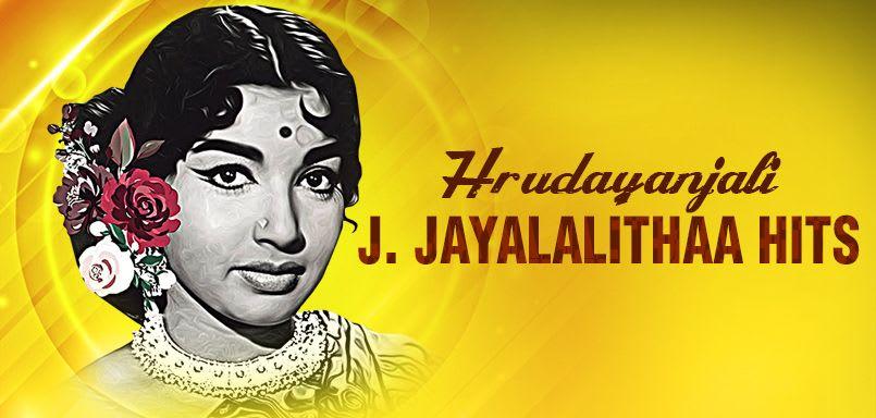 Hrudayanjali -  J. Jayalalithaa Hits