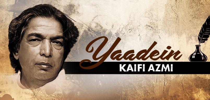 Yaadein - Kaifi Azmi