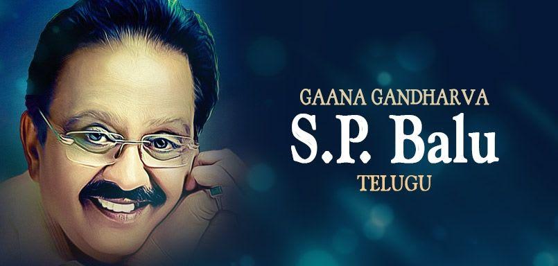 Gaana Gandharva S.P. Balu - Telugu